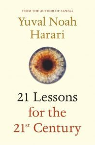 Summary of 21 Lessons for 21 Century by Yuval Noah Harari