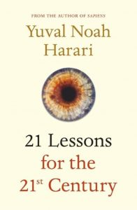 Summer of 21 Lessons for 21 Century by Noah Yuval Harari