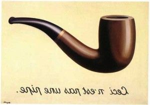"Ceci n'est pas une pipe"" (""This is not a pipe""),"