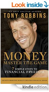 Anthony Robbins Money: Master the Game – 7 Simple Steps to Financial Freedom by Anthony Robbins
