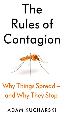 Summary of The Rules of Contagion Why Things Spread - and Why They Stop by Adam Kucharski